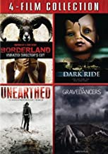 4-Film Collection (Borderland / Dark Ride / Unearthed / Gravedancers) [DVD]