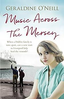 Music Across the Mersey by [Geraldine O'Neill]