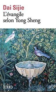 L'Évangile selon Yong Sheng par Dai Sijie