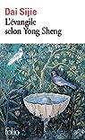 L'Évangile selon Yong Sheng par Sijie