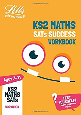 KS2 Maths SATs Practice Workbook: 2019 tests (Letts KS2 SATs Success) by Letts