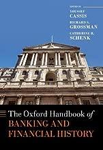 The Oxford Handbook of Banking and Financial History (Oxford Handbooks)