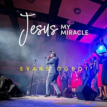 Jesus My Miracle (Live)