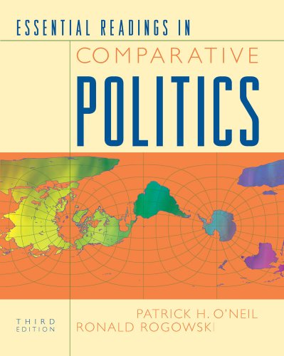 Essential Readings in Comparative Politics (Third Edition)