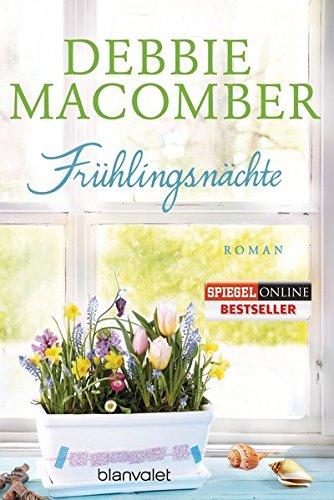Frühlingsnächte: Roman (ROSE HARBOR-REIHE, Band 2)