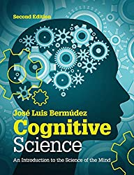 Book cover: Cognitive Science: An Introduction to the Science of the Mind by Jose Luis Bermudez