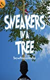 Sneakers In A Tree (English Edition)