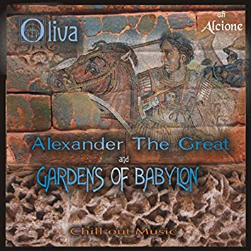 Alexander the Great and Gardens of Babylon