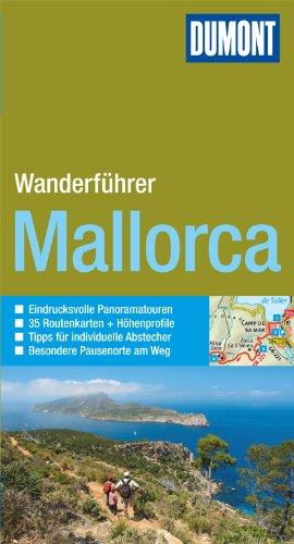 DuMont aktiv Wandern auf Mallorca: Mit 35 Routenkarten und Höhenprofilen (DuMont Wanderführer)