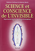 Science et conscience de l'invisible
