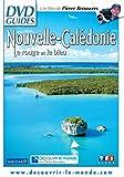 Nouvelle Calédonie-Le Rouge et Le Bleu