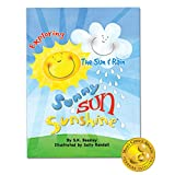 My First Impressions Series Sunny Sun Sunshine Children's Storybook Exploring the Sun and Rain by Stephanie Beasley