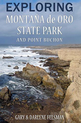 EXPLORING MONTAÑA de ORO STATE PARK AND POINT BUCHON (English Edition)