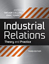 Industrial Relations: Theory and Practice (Industrial Revolutions Book 1)