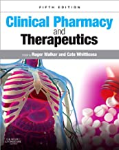 Clinical Pharmacy and Therapeutics (Walker, Clinical Pharmacy and Therapeutics)