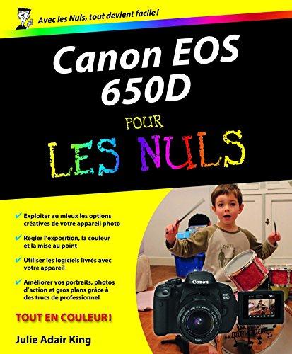 Canon EOS 650D Pour les Nuls (French Edition)