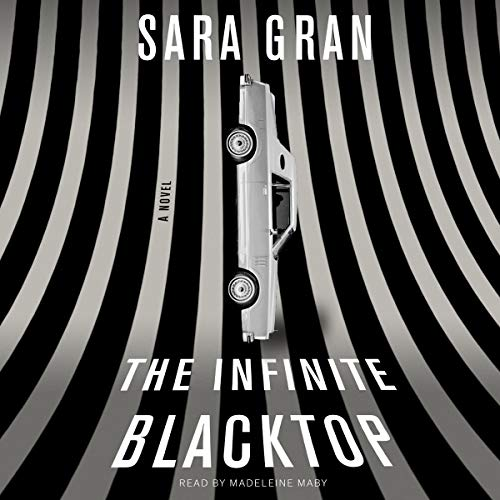 The Infinite Blacktop audiobook cover art