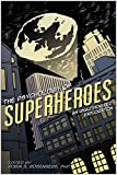 Image of The Psychology of Superheroes: An Unauthorized Exploration (Psychology of Popular Culture)