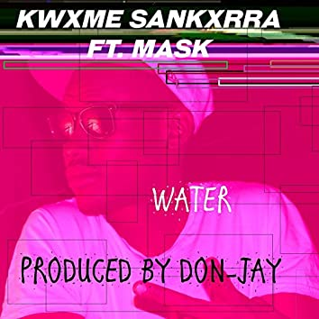 Water (feat. Mask)