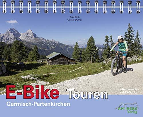 E-Bike Touren Garmisch-Partenkirchen: Band 1: Mit CD