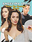 Angelina Jolie Color By Number Book: stress relief & satisfying coloring book for Angelina Jolie fans, Easy and Relaxing Designs, Angelina Jolie fun activity book