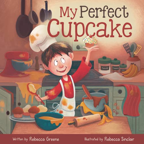 My Perfect Cupcake: A Recipe for Thriving with Food Allergies (The Fearless Food Allergy Friends)