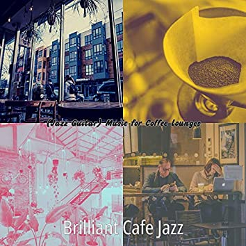 (Jazz Guitar) Music for Coffee Lounges