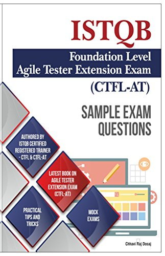 Sample Exam Questions- ISTQB Foundation Level-Agile Tester Extension Exam (English Edition)