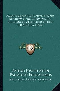 Amor Capnophilvs Carmen Nvper Repertvm Nvnc Commentario Philologico Aesthetico Ethico Illustratum (1829)
