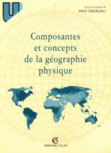 Composantes et concepts de la géographie physique