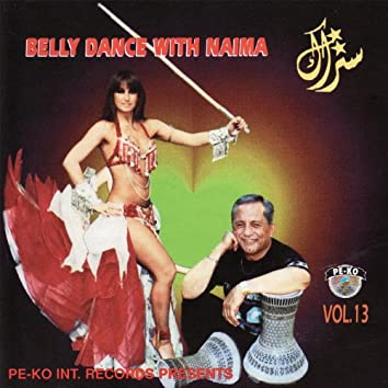 Belly Dance With Naima - Vol. 13