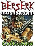 Berserk Graphic Novel: Vol 1 - Great Graphic Novel Manga For Adults, Fan Lover