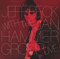 Jeff Beck With the Jan Hammer Group Live by JEFF BECK (2015-04-22)
