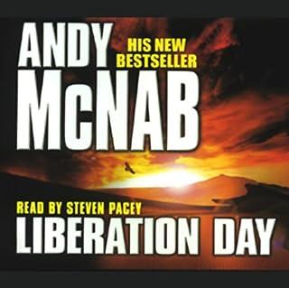 Liberation Day     Nick Stone, Book 5              Autor:                                                                                                                                 Andy McNab                               Sprecher:                                                                                                                                 Steven Pacey                      Spieldauer: 2 Std. und 46 Min.     Noch nicht bewertet     Gesamt 0,0