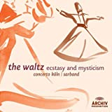 The Waltz-Ecstasy and Mysticism