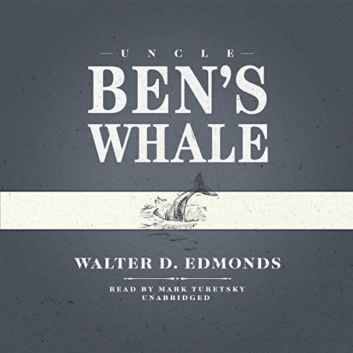 Uncle Ben's Whale audiobook cover art