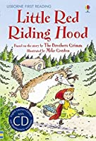 First Reading Four: Little Red Riding Hood (First Reading Level 4)