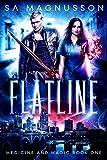 Flatline (Medicine and Magic Book 1) (English Edition)