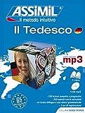 Il tedesco. Con CD Audio formato MP3: Deutschkurs in italienischer Sprache, Lehrbuch (Niveau A1-B2) + 1 mp3-CD