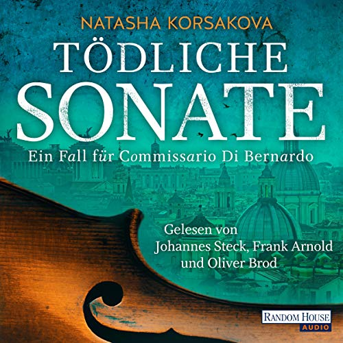 Tödliche Sonate     Ein Fall für Commissario Di Bernardo              By:                                                                                                                                 Natasha Korsakova                               Narrated by:                                                                                                                                 Johannes Steck,                                                                                        Frank Arnold,                                                                                        Oliver Brod                      Length: 12 hrs and 54 mins     Not rated yet     Overall 0.0