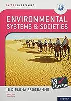 Oxford IB Prepared Environmental Systems & Societies: Ib Diploma Programme (Oxford IB Diploma Programme)