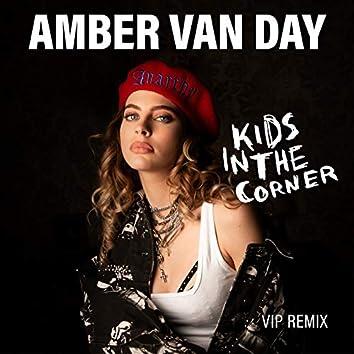 Kids In The Corner (VIP Remix)