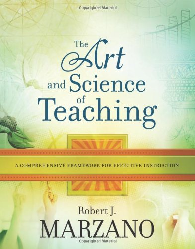 The Art and Science of Teaching: A Comprehensive...