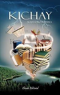 Kichay par Alejandro Romera