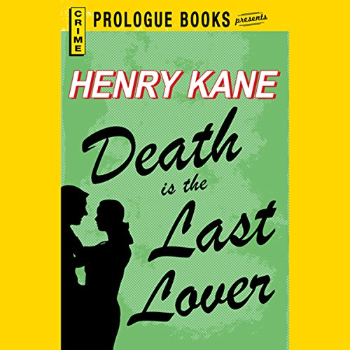 Death Is the Last Lover audiobook cover art