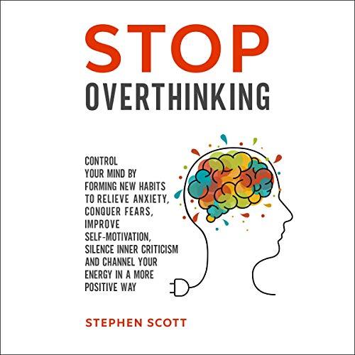 Stop Overthinking Audiobook By Stephen Scott cover art