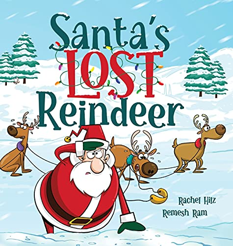 Santa's Lost Reindeer: A Christmas Book That Will Keep You Laughing