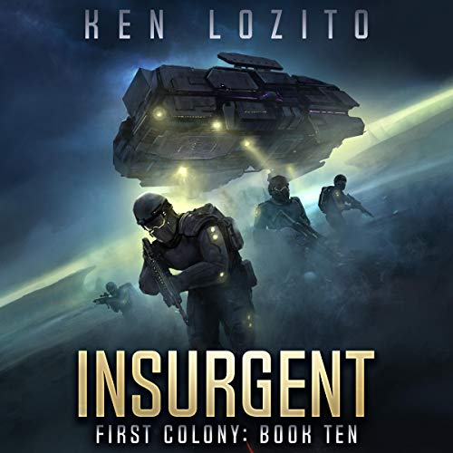 Insurgent: First Colony, Book Ten