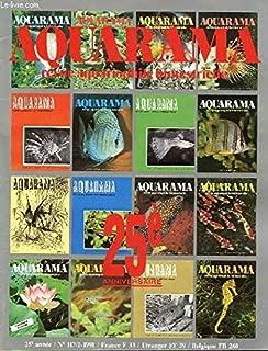 AQUARAMA N°117/1 - 25e ANNIVERSAIRE : LES SCORPENIDES / LE MONDE DES INSECTES AQUATIQUES / LES POISSONS ARC EN CIEL / CAHIER DU DEBUTANT : LES POISSONS DU DEBUTANT / LES XIPHOS D'ELEVAGE