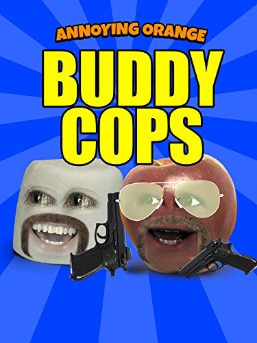 Annoying Orange  Buddy Cops